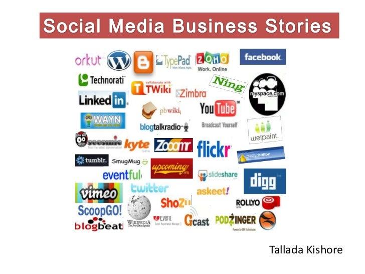 Social Media Business Stories<br />Tallada Kishore<br />