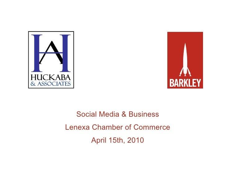Social Media & Business Lenexa Chamber of Commerce April 15th, 2010