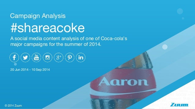 coca cola on facebook case analysis The majority of participation and mass sharing was accomplished via facebook coca-cola  case study post analysis  coca-cola 'share a coke' campaign.