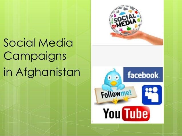 Social MediaCampaignsin Afghanistan
