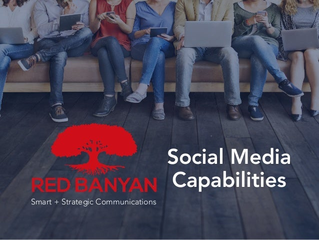 Smart + Strategic Communications Social Media Capabilities