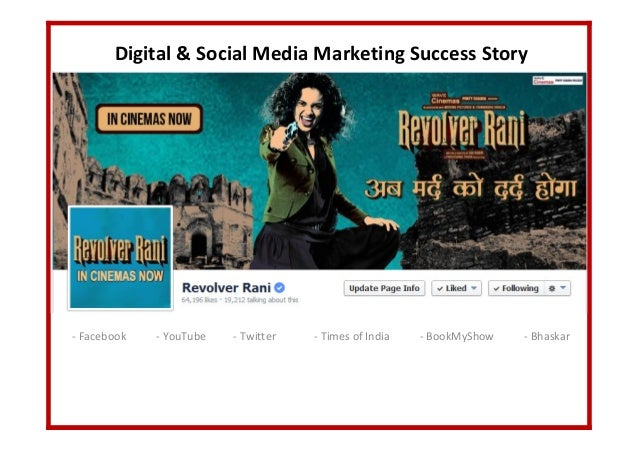 Digital & Social Media Marketing Success Story - Facebook - YouTube - Twitter - Times of India - BookMyShow - Bhaskar