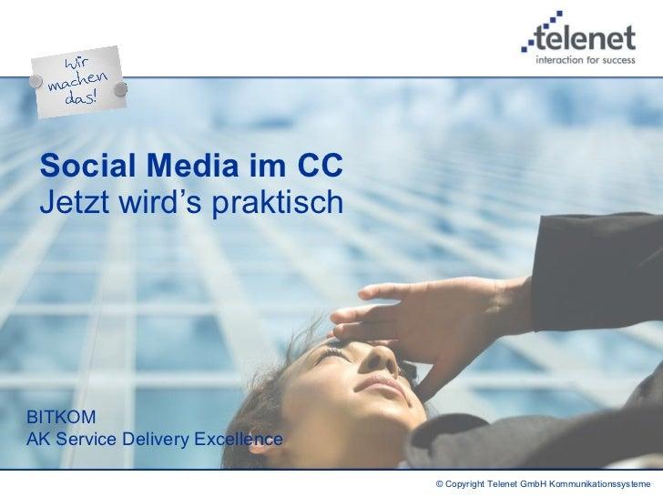 Social Media im CC  Jetzt wird's praktisch   BITKOM AK Service Delivery Excellence