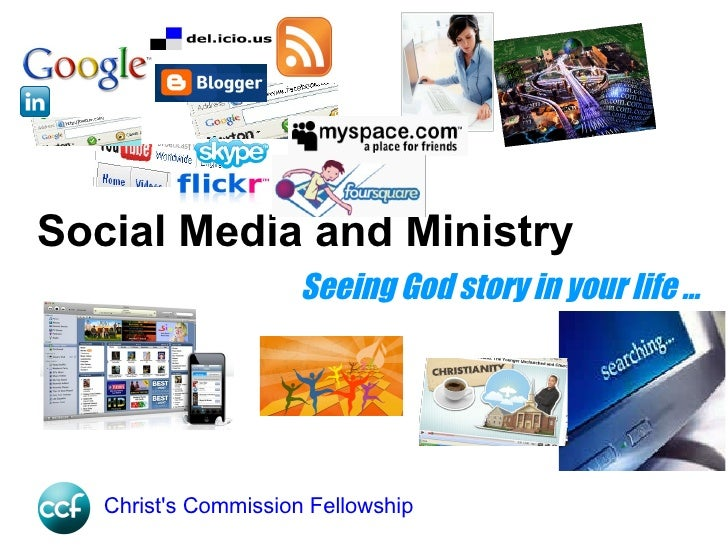 Seeing God story in your life ... Social Media and Ministry *Disclaimer All rights to any copyrighted images used in this ...