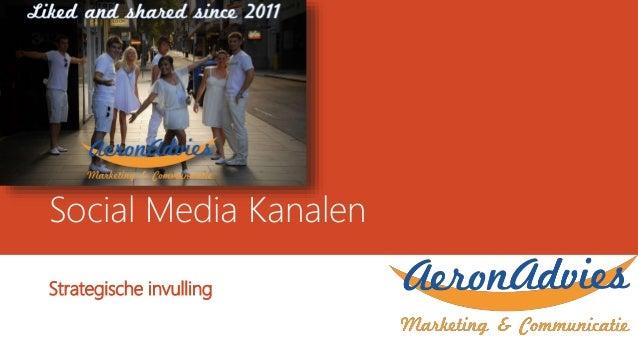 Social Media Kanalen Strategische invulling