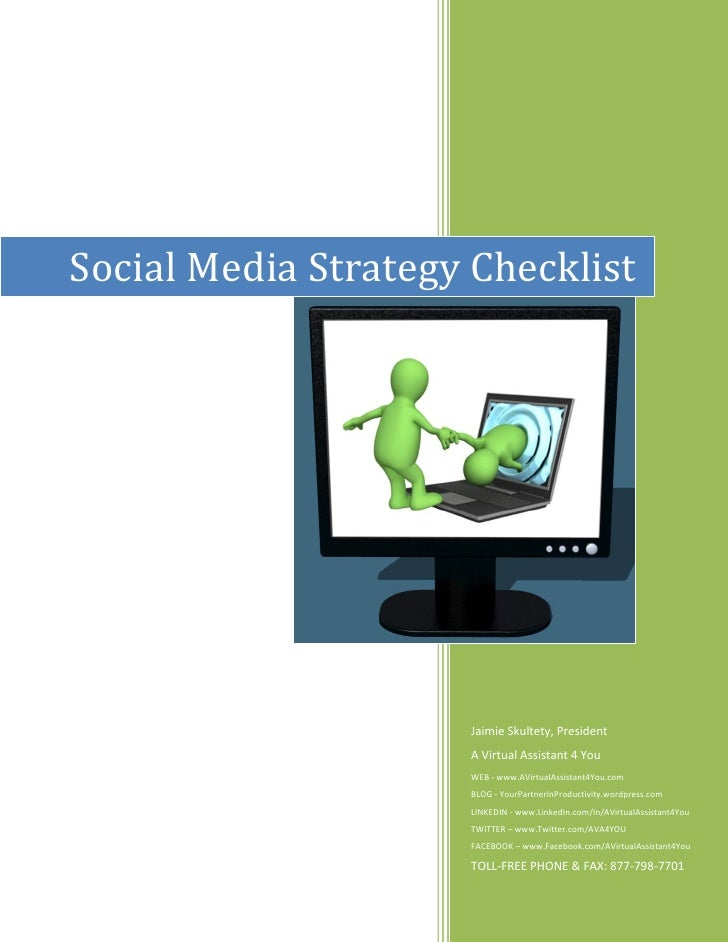Social Media Strategy Checklist                     Jaimie Skultety, President                     A Virtual Assistant 4 Y...