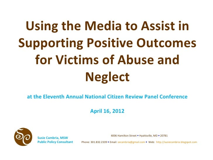 Using the Media to Assist inSupporting Positive Outcomes  for Victims of Abuse and           Neglect at the Eleventh Annua...