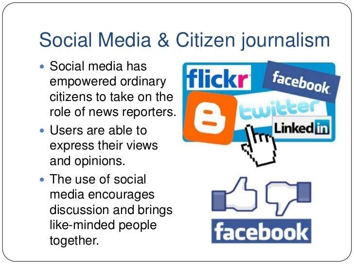 Social Media Citizen Journalism Ppt