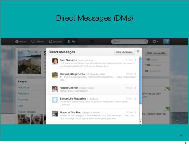 Direct Messages (DMs)                        21                             21