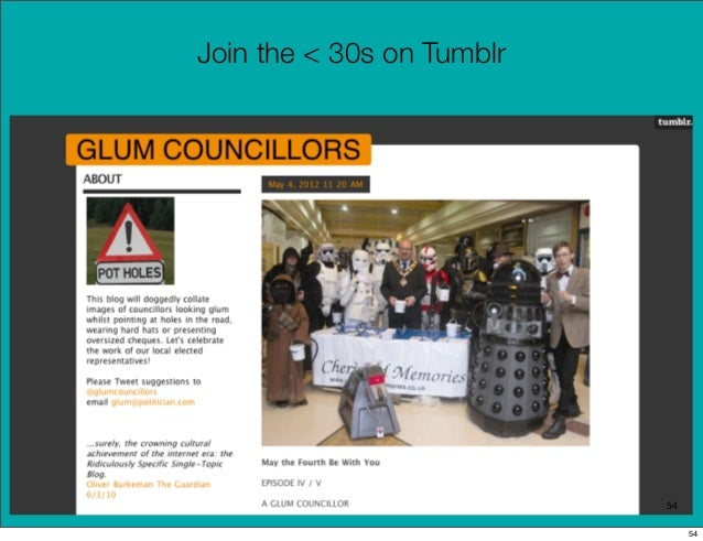 Join the < 30s on Tumblr                           54                                54