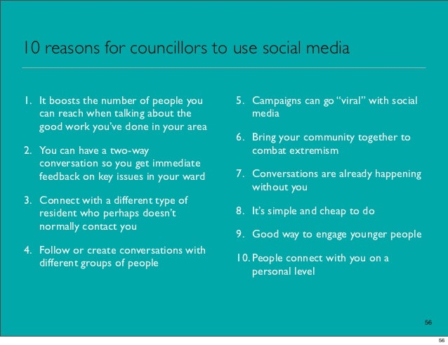 """10 reasons for councillors to use social media1. It boosts the number of people you    5. Campaigns can go """"viral"""" with so..."""