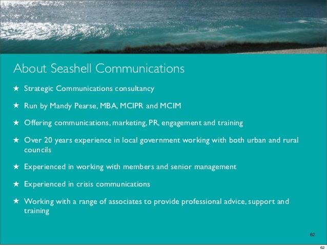 About Seashell Communications★ Strategic Communications consultancy★ Run by Mandy Pearse, MBA, MCIPR and MCIM★ Offering co...