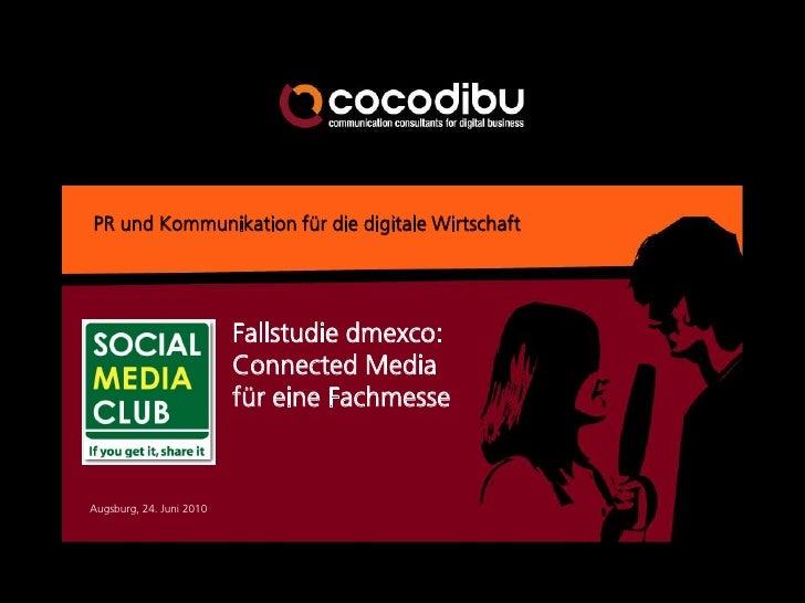 PR und Kommunikation für die digitale Wirtschaft                               Fallstudie dmexco:                         ...
