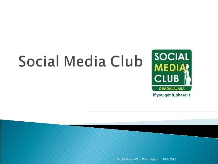 7/03/2011 Social Media Club Guadalajara