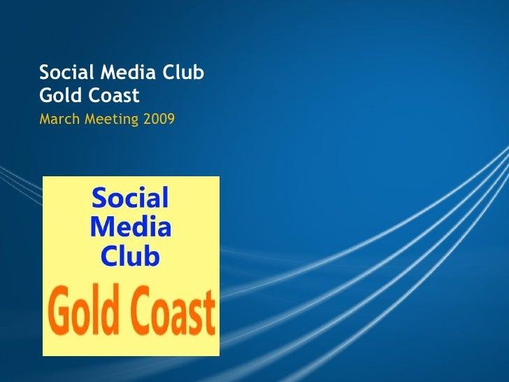 Social Media Club Gold Coast March Meeting 2009