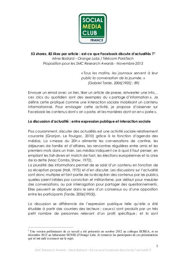 53 shares, 82 likes par article : est-ce que Facebook discute d'actualités ?1 Irène Bastard – Orange Labs / Télécom ParisT...