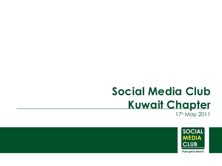 Social Media Club Kuwait  Chapter 17 h  May 2011