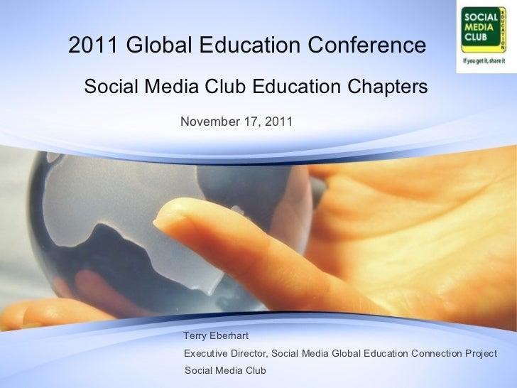Social Media Club Education Chapters Executive Director, Social Media Global Education Connection Project November 17, 201...