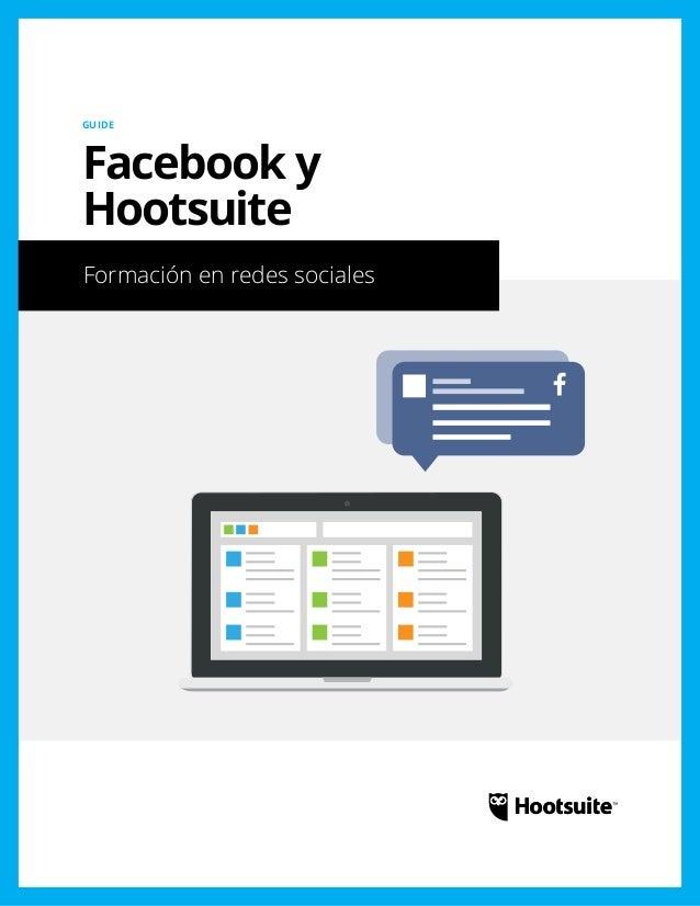 Facebook y Hootsuite: Formación en redes sociales