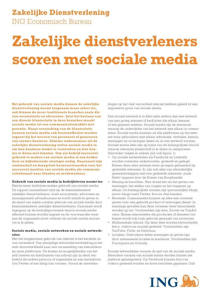 Zakelijke DienstverleningING Economisch BureauZakelijke dienstverlenersscoren met sociale mediaHet gebruik van sociale med...