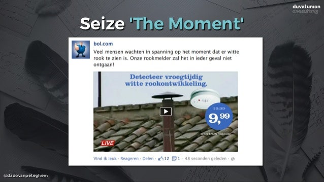 @dadovanpeteghem Seize 'The Moment'
