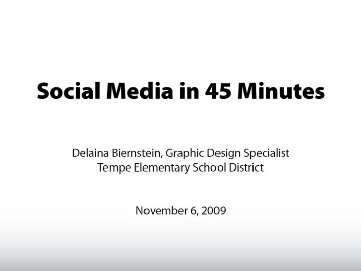 Social Media in 45 Minutes