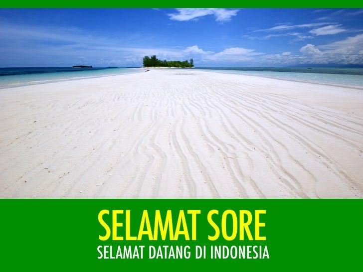 SELAMATDISORESELAMAT DATANG INDONESIA