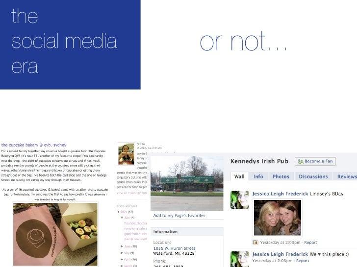 the social media   or not... era