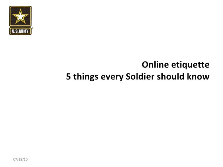 Online etiquette 5 things every Soldier should know 07/19/10