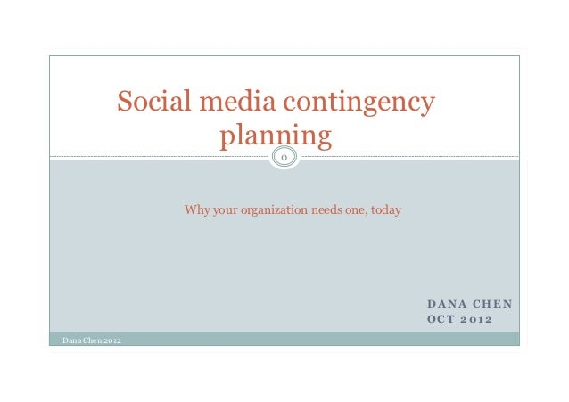 Social media contingency                    planning                                 0                 Why your organizati...