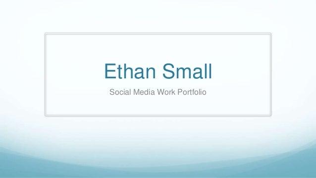 Ethan Small Social Media Work Portfolio