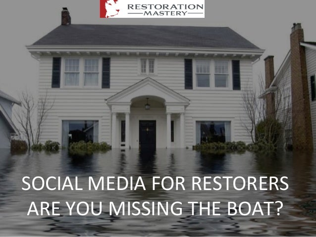 SOCIAL  MEDIA  FOR  RESTORERS   ARE  YOU  MISSING  THE  BOAT?