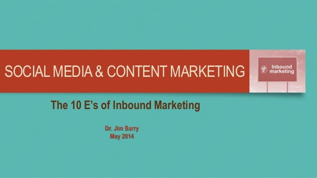 EDUCATINGAUDIENCES WITH T-R-U-S-T-E-D Content MKT 5585 Dr. Jim Barry January, 2015