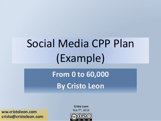 Social Media CPP Plan                  (Example)                        From 0 to 60,000                         By Cristo...