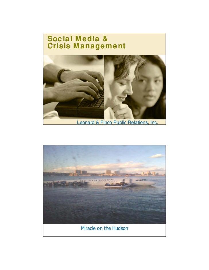 Social Media &Crisis Management      Leonard & Finco Public Relations, Inc.       Miracle on the Hudson