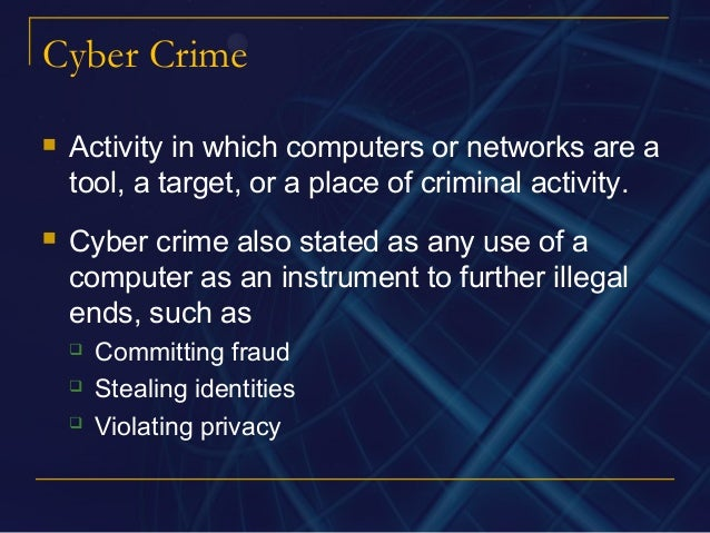 the problems of the internet crime and the necessity for computer related laws The minnesota supreme court took up the question of internet jurisdiction in the  is accused of committing a crime in the  the necessity of.