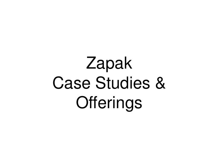 ZapakCase Studies &  Offerings