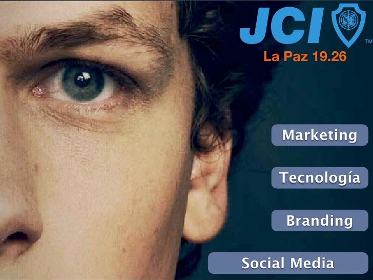 La Paz 19.26     Marketing    Tecnología     BrandingSocial Media