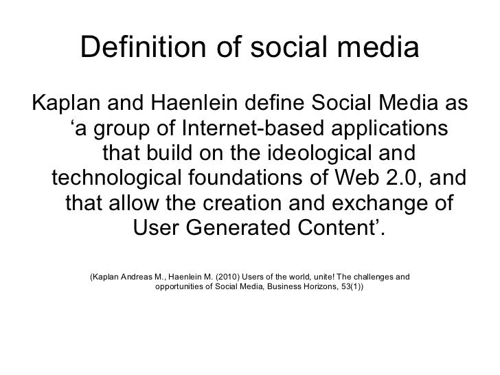 defining social media Social media: social media is a new driver of the convergent media sector the term social media refers to technologies, platforms, and services that enable.