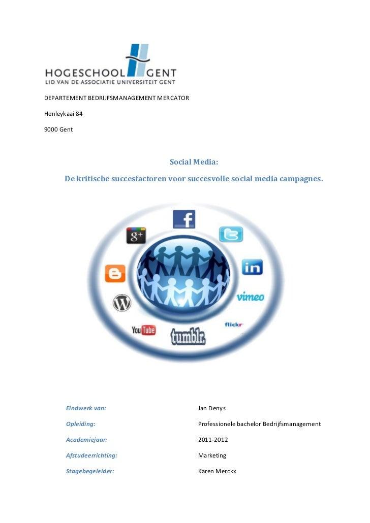 DEPARTEMENT BEDRIJFSMANAGEMENT MERCATORHenleykaai 849000 Gent                                 Social Media:      De kritis...