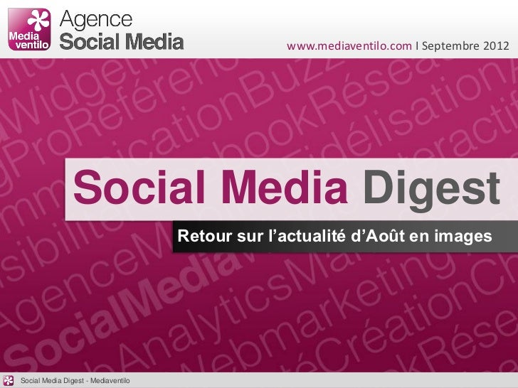www.mediaventilo.com I Septembre 2012                Social Media Digest                                     Retour sur l'...