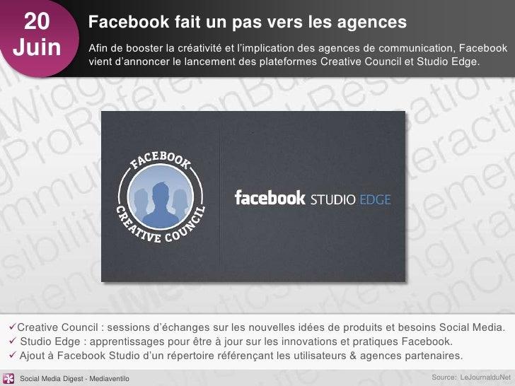 20                    Facebook fait un pas vers les agencesJuin                   Afin de booster la créativité et l'impli...