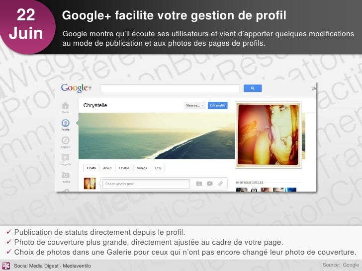 22                    Google+ facilite votre gestion de profilJuin                   Google montre qu'il écoute ses utilis...