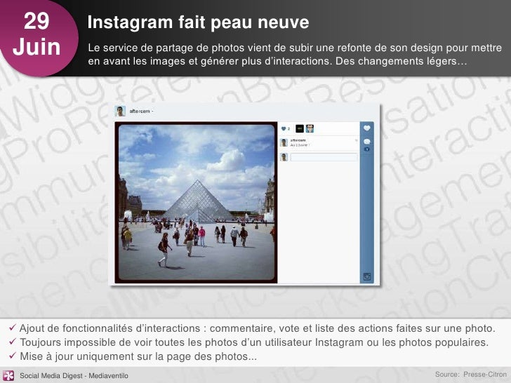 29                    Instagram fait peau neuveJuin                   Le service de partage de photos vient de subir une r...