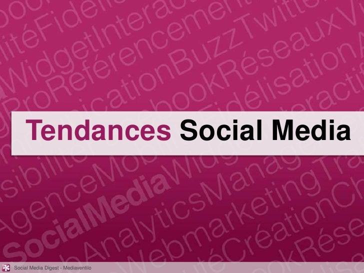 Tendances Social MediaSocial Media Digest - Mediaventilo
