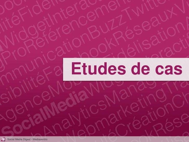 Etudes de casSocial Media Digest - Mediaventilo