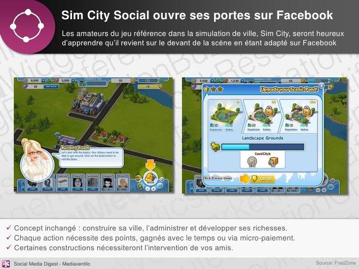 Sim City Social ouvre ses portes sur Facebook                       Les amateurs du jeu référence dans la simulation de vi...