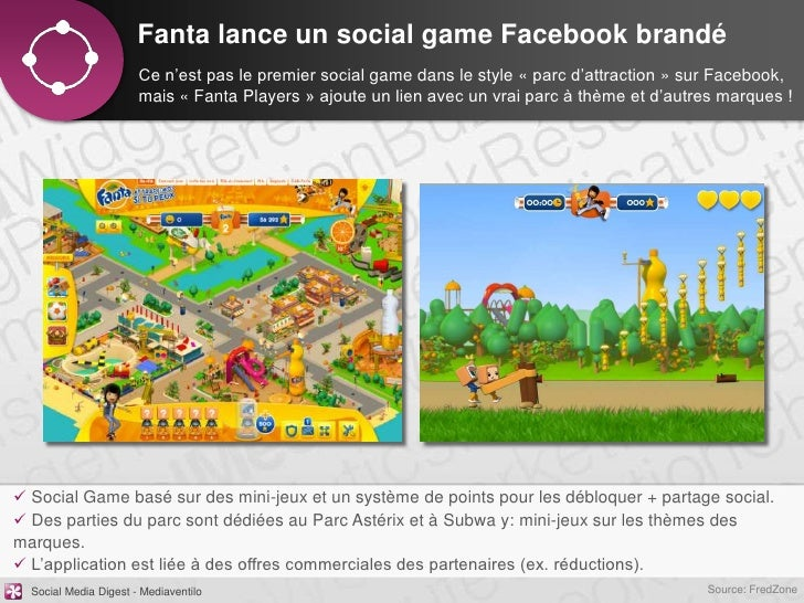 Fanta lance un social game Facebook brandé                       Ce n'est pas le premier social game dans le style « parc ...