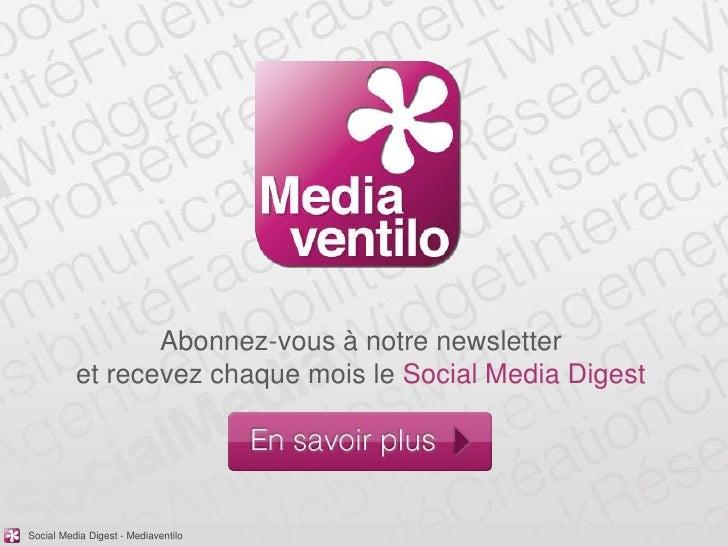 Abonnez-vous à notre newsletter          et recevez chaque mois le Social Media DigestSocial Media Digest - Mediaventilo
