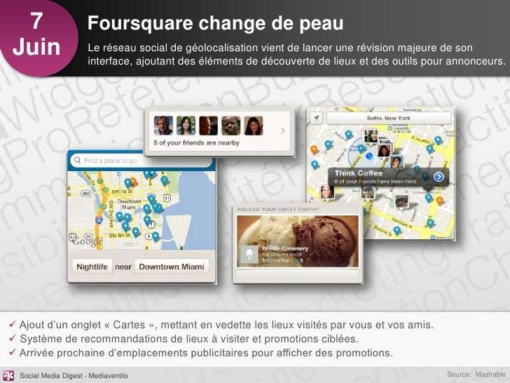 7                     Foursquare change de peauJuin                   Le réseau social de géolocalisation vient de lancer ...